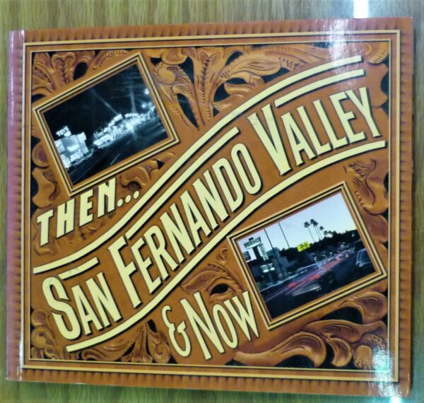 Then and Now San Fernando Valley cover