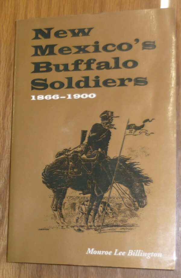 New Mexicos Buffalo Soldiers