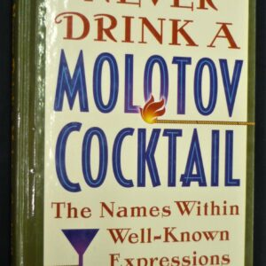 Never Drink a Molotov Cocktail front cover